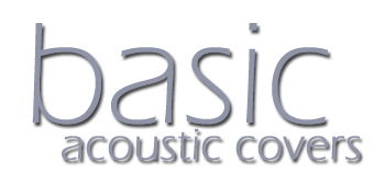 Basic - Acoustic Covers